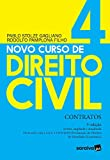 Novo Curso de Direito Civil Vol 4 - Contratos - 3ª Ed. 2020: Volume 4