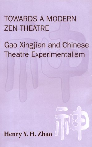 Towards a Modern Zen Theatre