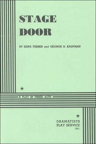 Stage Door. (Acting Edition for Theater Productions)
