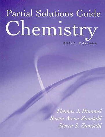 chemistry 5th edition partial solutions guide thomas j hummel rh amazon com Zumdahl Chemistry Book A Foundation Zumdahl Chemistry