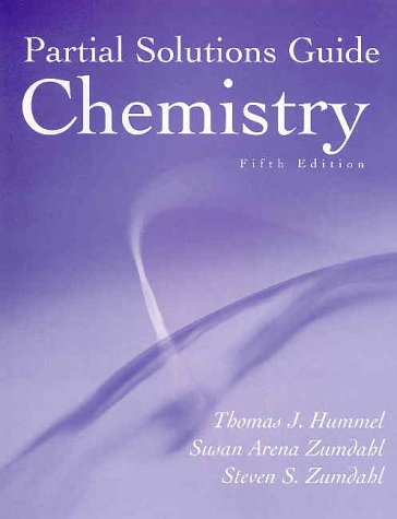 Chemistry, 5th edition (Partial Solutions Guide)