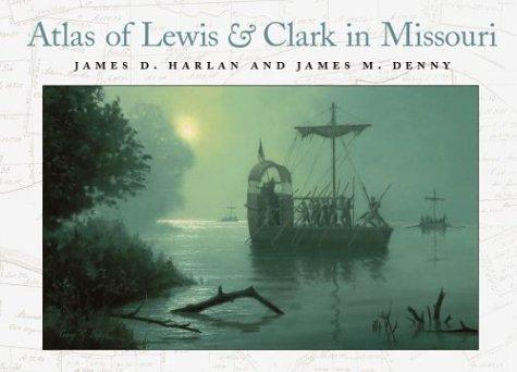 atlas-of-lewis-and-clark-in-missouri