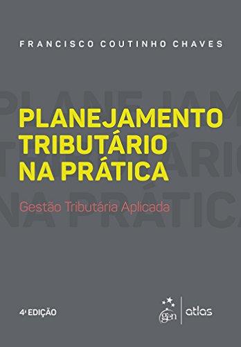 Direito Tributário na Prática - 4a. Edição 2017 (Portuguese Edition)