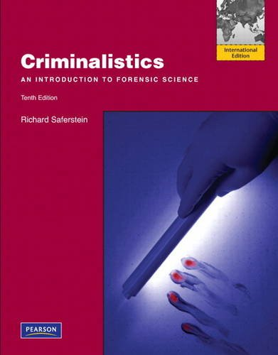 Criminalistics: An Introduction to Forensic Science