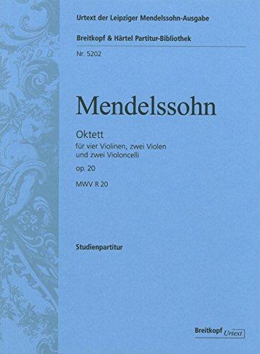 Octet (MWV R 20), op.20 - Urtext based on the Leipzig Mendelssohn Complete Edition - 4 Violins, 2 Violas, 2 Cellos - study score - (PB 5202-07)