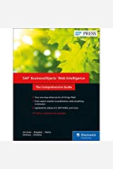 SAP BusinessObjects Web Intelligence (WebI) 4.2: The Comprehensive Guide (Fourth Edition) (SAP PRESS) Hardcover