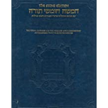 The Chumash: The Stone Edition, Full Size (ArtScroll)   (English and Hebrew Edition) The Torah: Haftaros and Five Megillos with a Commentary Anthologized from the Rabbinic Writings