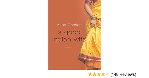 A good indian wife a novel kindle edition by anne cherian a good indian wife a novel kindle edition by anne cherian literature fiction kindle ebooks amazon fandeluxe Images
