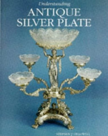 Understanding Antique Silver Plate - Antique Collector Plates