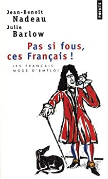 Pas si fous, ces Français ! par Nadeau