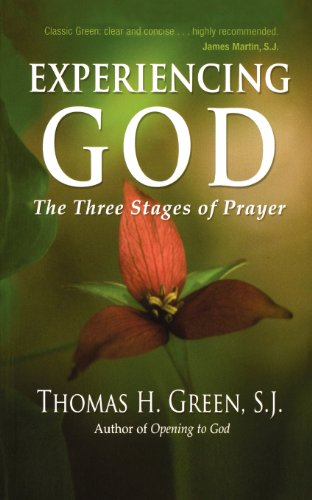 Experiencing God: The Three Stages of Prayer