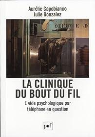 La clinique du bout du fil : l'aide psychologique par téléphone en question par Aurelie Capobianco