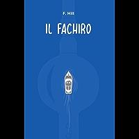 Il Fachiro (Italian Edition)