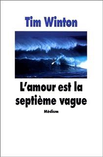 Les aventures de Lockie Léonard, Tome 1 : L'Amour est la septième vague par Winton