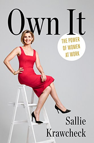 Own It: The Power of Women at Work cover