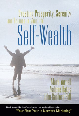 Download Self-Wealth : Creating Prosperity, Serenity, and Balance in your Life PDF