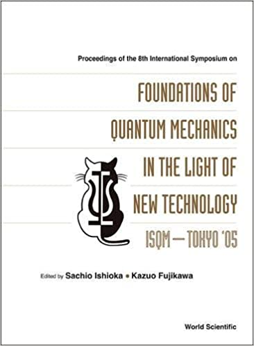 foundations of quantum mechanics in the light of new technology ishioka sachio