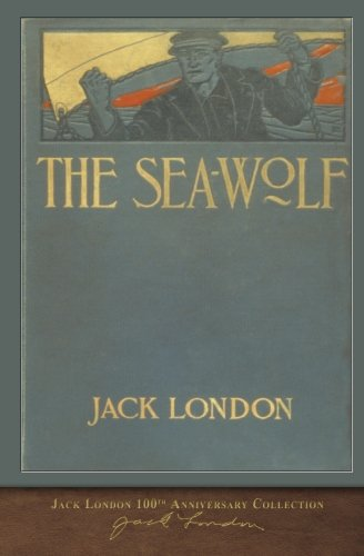 - The Sea-Wolf: 100th Anniversary Collection
