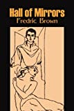 Hall of Mirrors, Fredric Brown, 1606644734