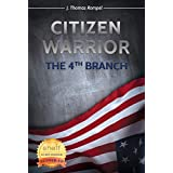 Citizen Warrior - The 4th Branch