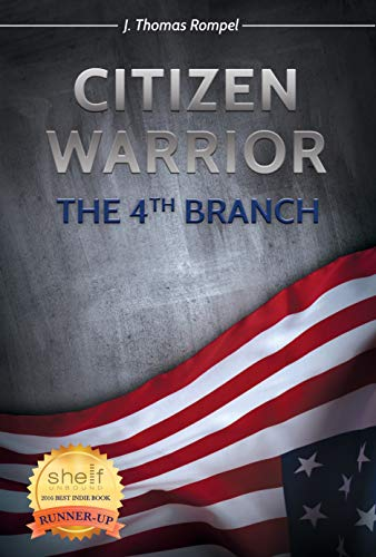 Citizen Warrior - The 4th Branch by [Rompel, J Thomas]