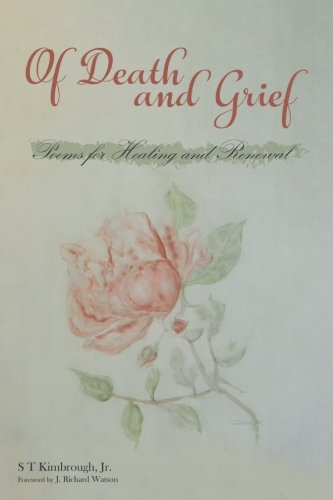 Of Death and Grief: Poems for Healing and Renewal