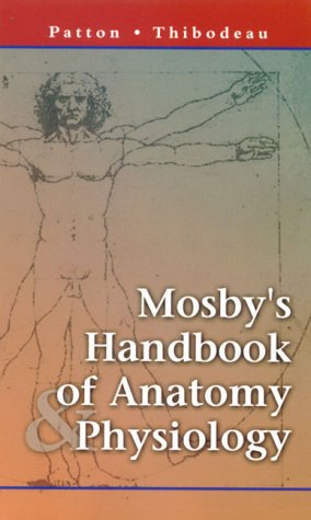 Mosby's Handbook of Anatomy and Physiology