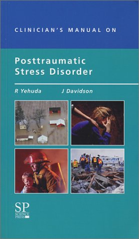 Clinician's Manual on Posttraumatic Stress Disorder by Science Press Inc.