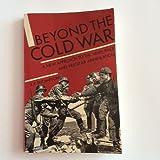 Beyond the Cold War