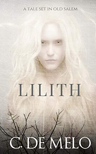 Lilith: A Tale Set in Old -