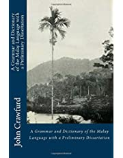 A Grammar and Dictionary of the Malay Language with a Preliminary Dissertation