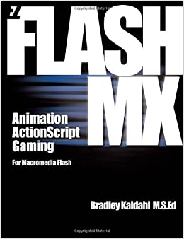 Book EZ Flash MX: Animation, ActionScript and Gaming for Macromedia Flash