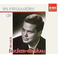 Les Introuvables de Dietrich Fischer-Dieskau, Vol.1