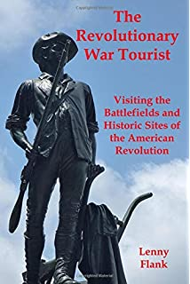 Amazon com: American Revolutionary War Sites, Memorials