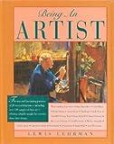 Being an Artist, Lewis B. Lehrman, 0891344292