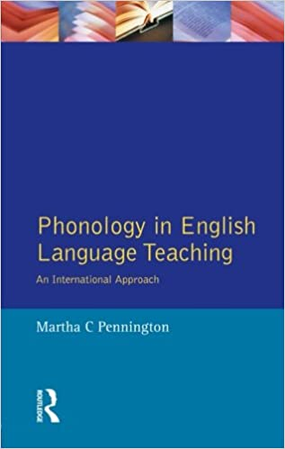 Phonology in English Language Teaching: An International Approach (Applied Linguistics and Language Study)