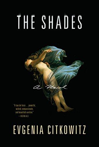 The Shades: A Novel (English Shade)