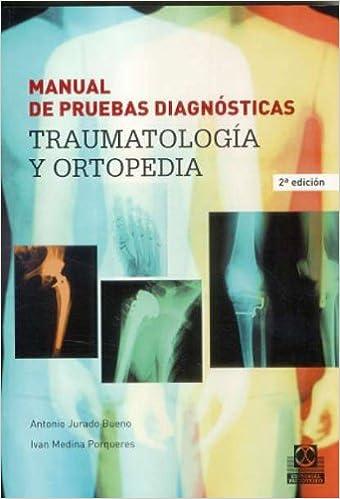 MANUAL DE PRUEBAS DIAGNÓSTICAS. Traumatología y ortopedia Medicina ...