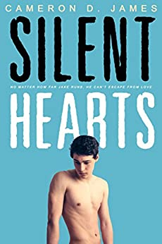 Silent Hearts by [James, Cameron D.]