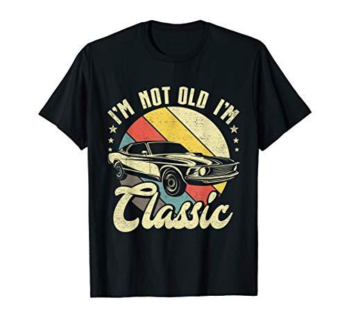 i'm not old i'm classic vintage birthday classic t shirt