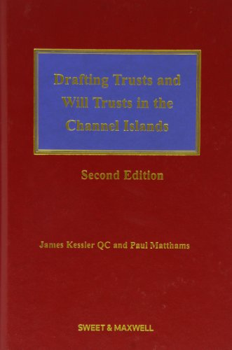 Drafting Trusts and Will Trusts in the Channel