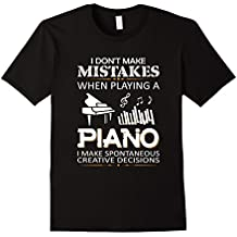 I Don't Make Mistakes When Playing A Piano T-Shirt