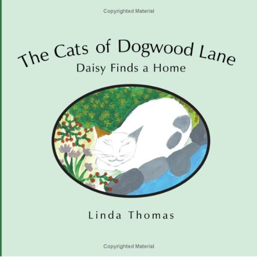 Dogwood Lane - The Cats of Dogwood Lane: Daisy Finds a Home