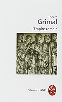L'Empire romain par Grimal