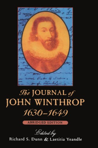 The Journal of John Winthrop, 1630-1649: Abridged Edition (The John Harvard Library)