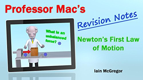 Professor Mac's Correction Notes for Newton's First Law of Motion