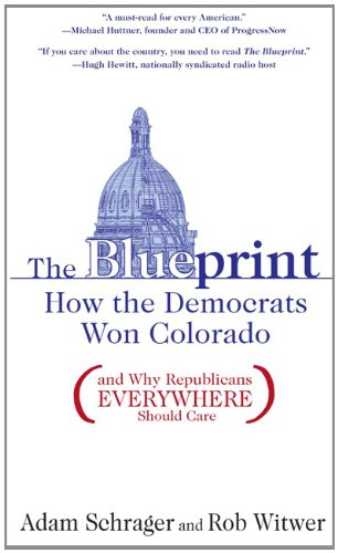 Amazon the blueprint how the democrats won colorado and why the blueprint how the democrats won colorado and why republicans everywhere should care malvernweather Gallery