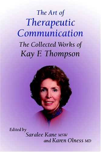 The Art of Therapeutic Communication: The Collected Works of Kay Thompson by Crown House Publishing