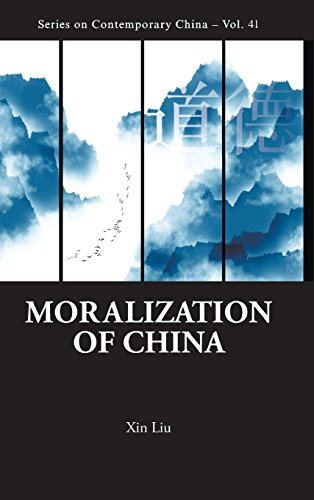 Moralization of China (Series on Contemporary China)
