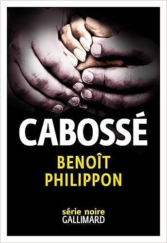 Cabossé de Benoît Philippon 2016